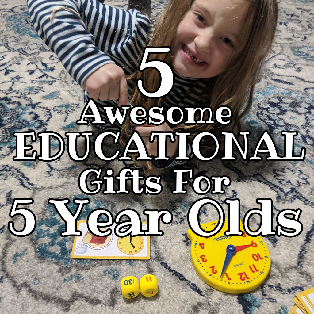 5 Great Educational Gifts For 5 Year Olds - Raising Hooks